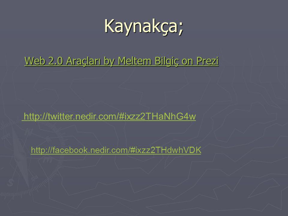 Kaynakça; Web 2.0 Araçları by Meltem Bilgiç on Prezi