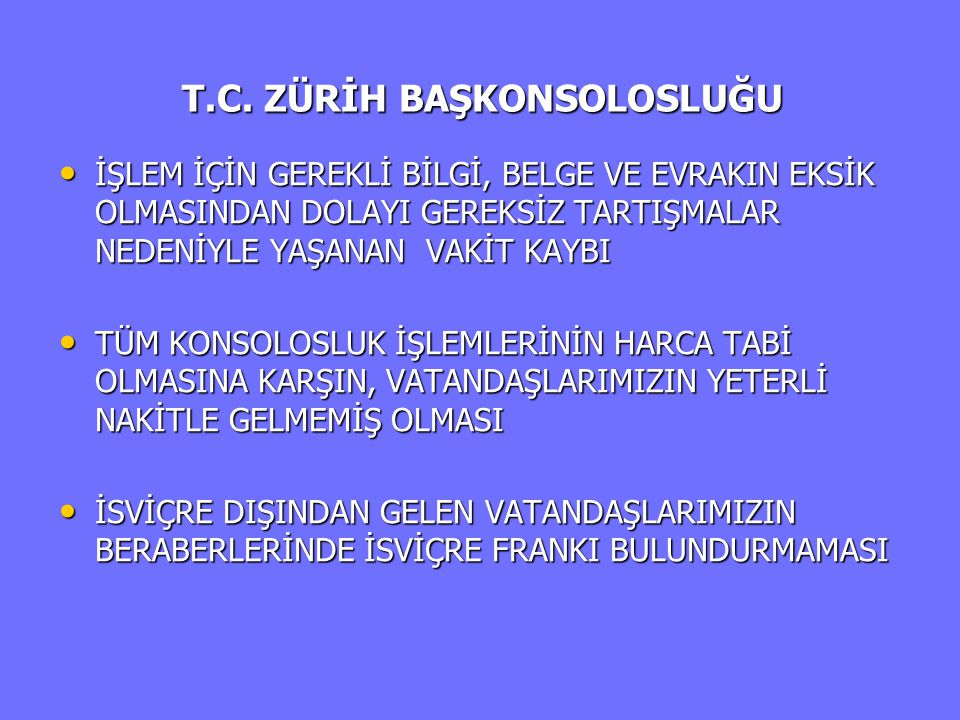 T.C. ZÜRİH BAŞKONSOLOSLUĞU