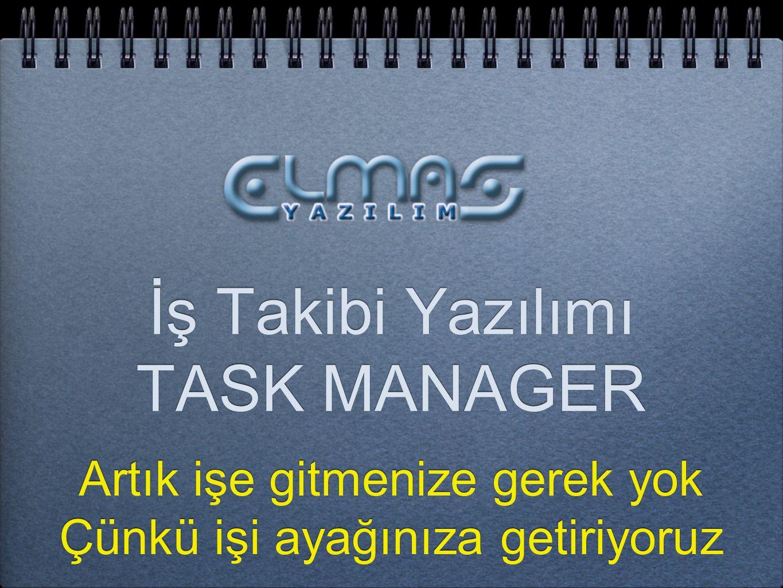 İş Takibi Yazılımı TASK MANAGER