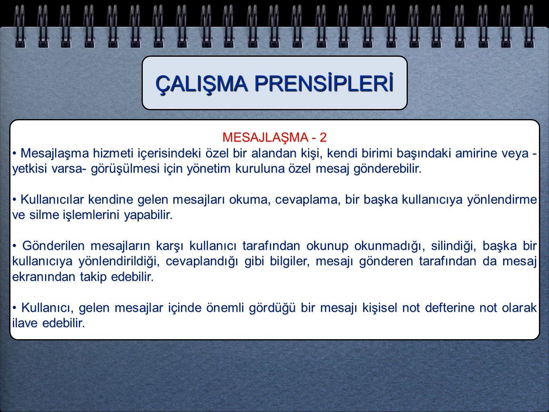 ÇALIŞMA PRENSİPLERİ MESAJLAŞMA - 2