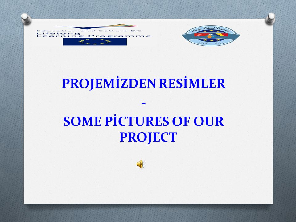 PROJEMİZDEN RESİMLER - SOME PİCTURES OF OUR PROJECT