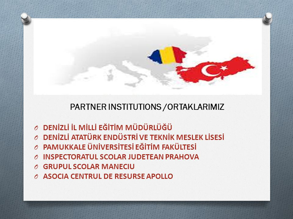 PARTNER INSTITUTIONS /ORTAKLARIMIZ