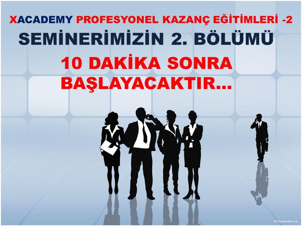 XACADEMY PROFESYONEL KAZANÇ EĞİTİMLERİ -2