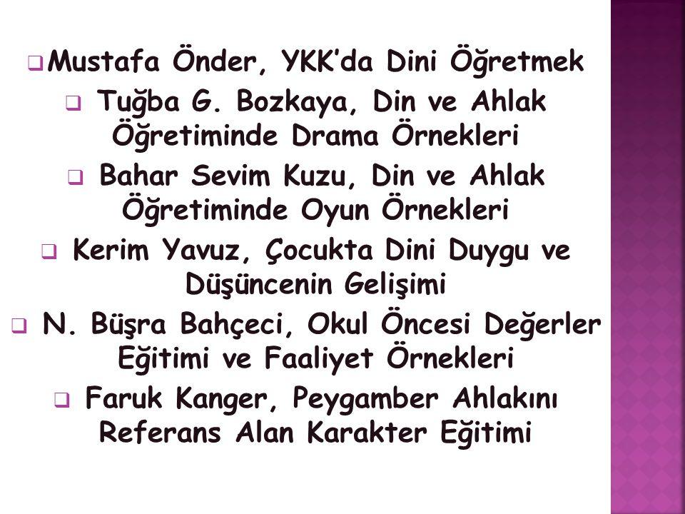 Mustafa Önder, YKK'da Dini Öğretmek