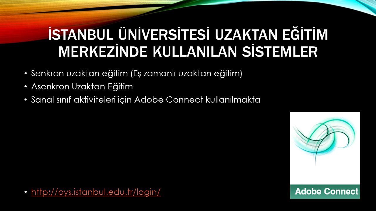 İstanbul Ünİversİtesİ Uzaktan Eğİtİm Merkezİnde KullanIlan Sİstemler