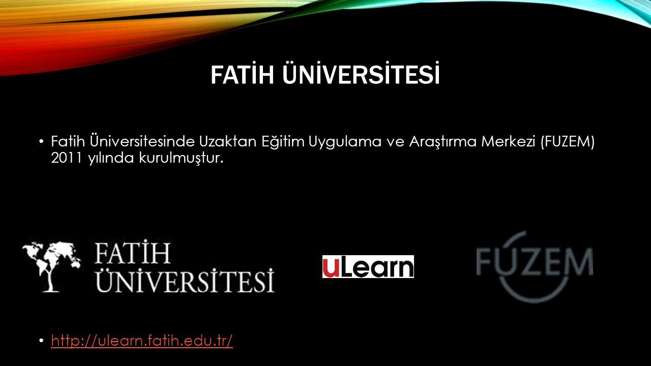 Fatİh Ünİversİtesİ Fatih Üniversitesinde Uzaktan Eğitim Uygulama ve Araştırma Merkezi (FUZEM) 2011 yılında kurulmuştur.