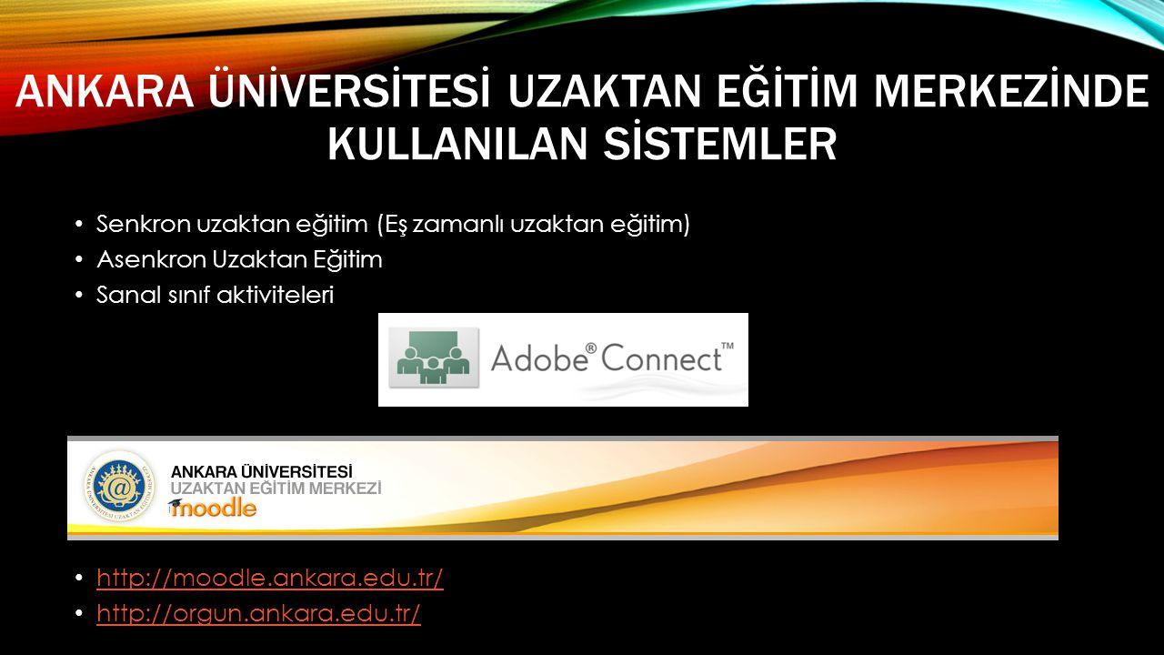 Ankara Ünİversİtesİ Uzaktan Eğİtİm Merkezİnde KullanIlan Sİstemler