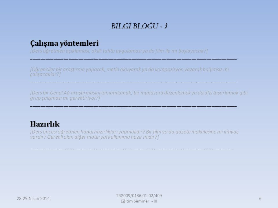 TR2009/0136.01-02/409 Eğitim Semineri - III