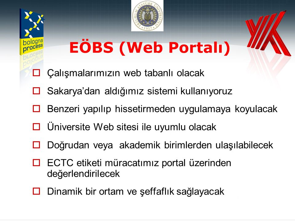 EÖBS (Web Portalı) Çalışmalarımızın web tabanlı olacak