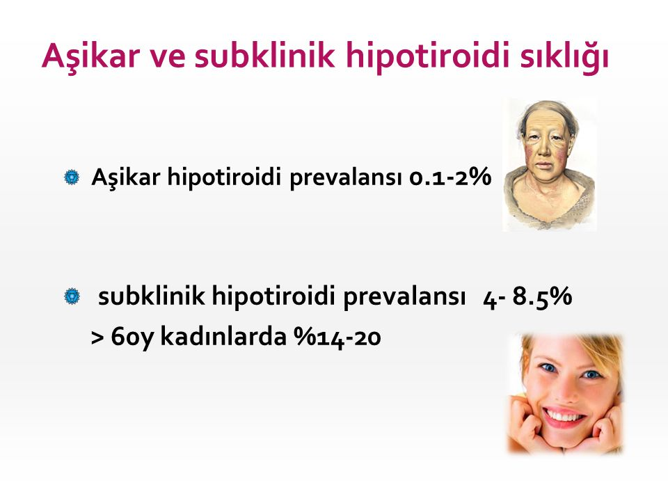 Aşikar ve subklinik hipotiroidi sıklığı