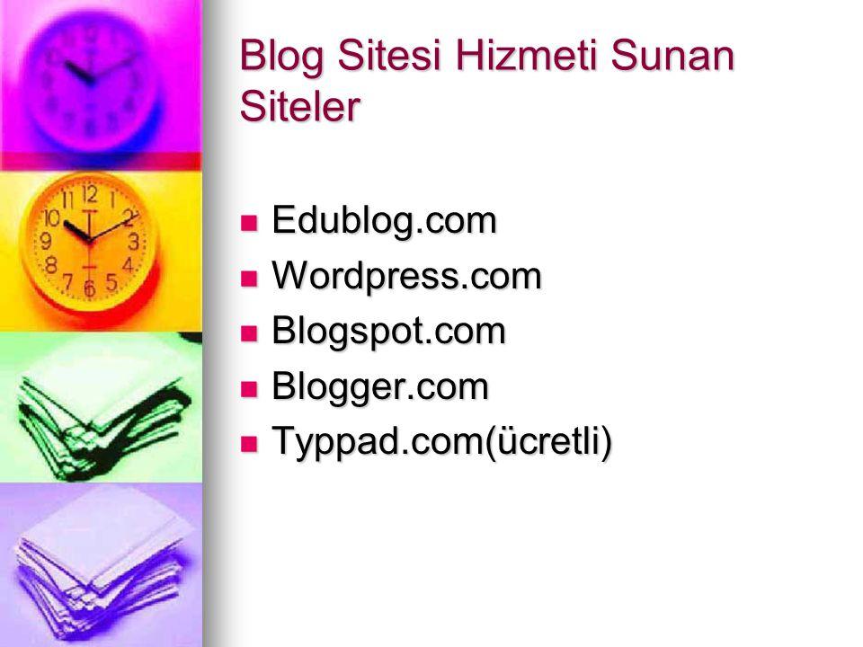 Blog Sitesi Hizmeti Sunan Siteler
