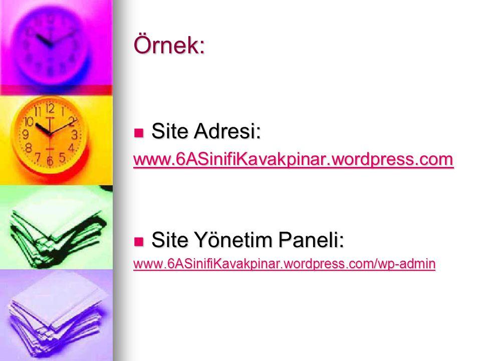 Örnek: Site Adresi: Site Yönetim Paneli: