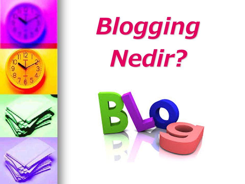Blogging Nedir
