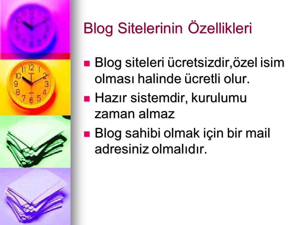 Blog Sitelerinin Özellikleri