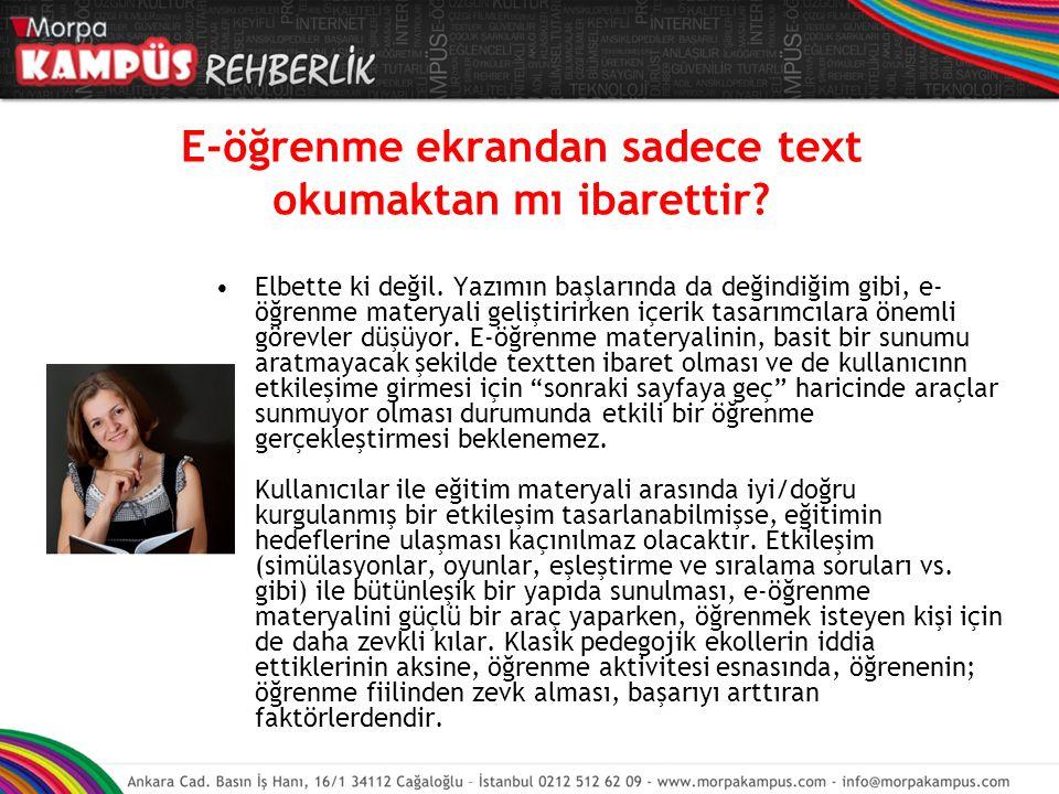 E-öğrenme ekrandan sadece text okumaktan mı ibarettir