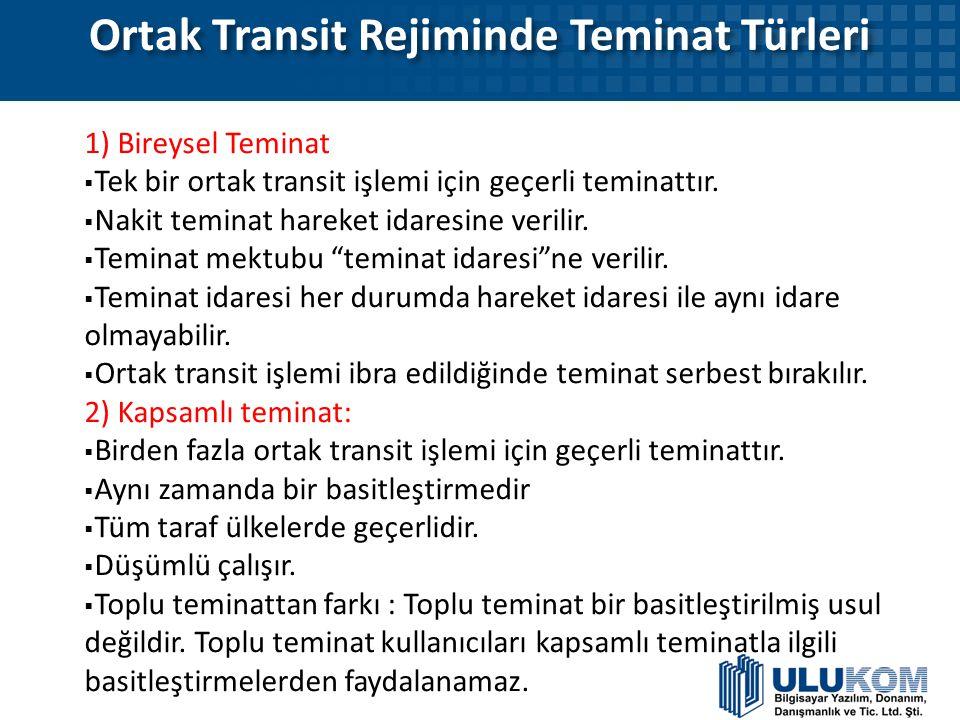Ortak Transit Rejiminde Teminat Türleri