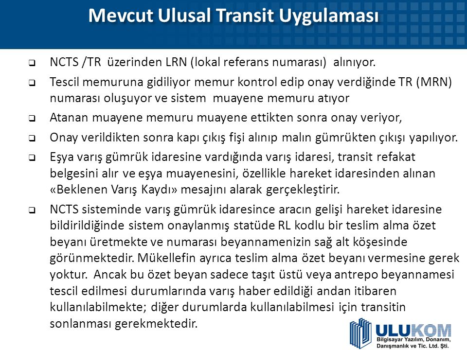 Mevcut Ulusal Transit Uygulaması