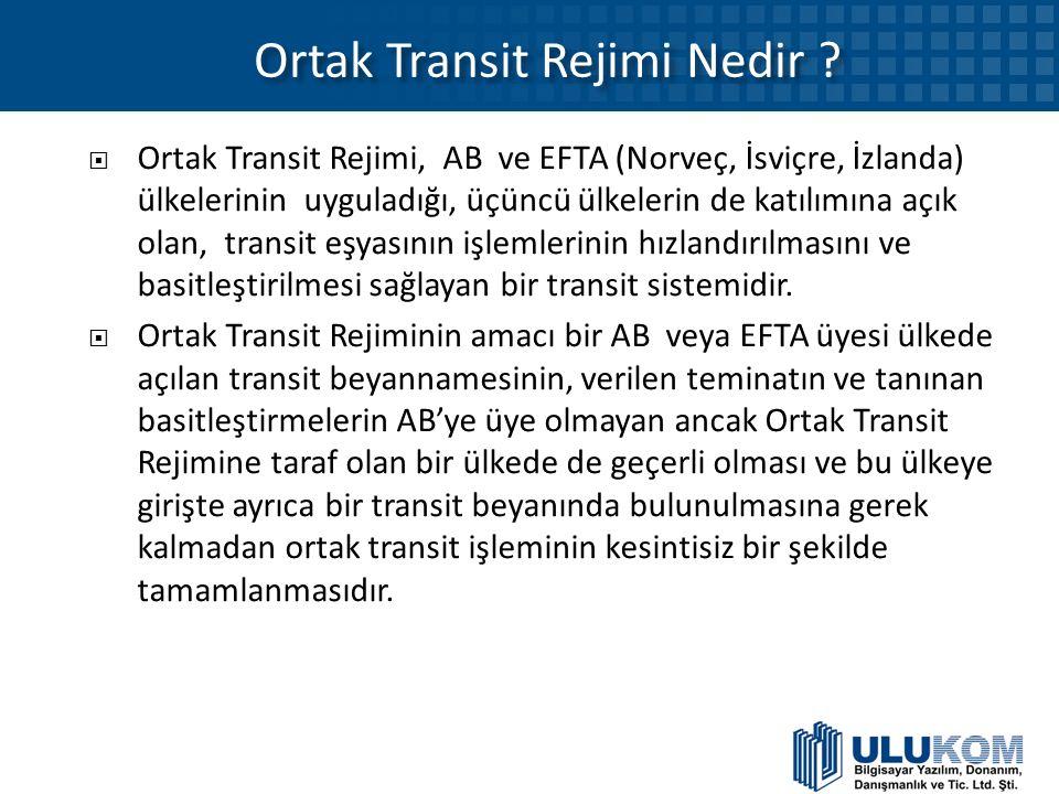 Ortak Transit Rejimi Nedir