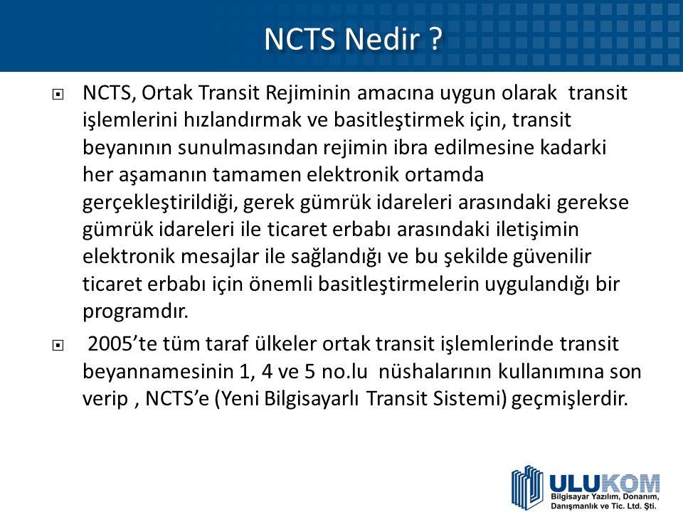 NCTS Nedir