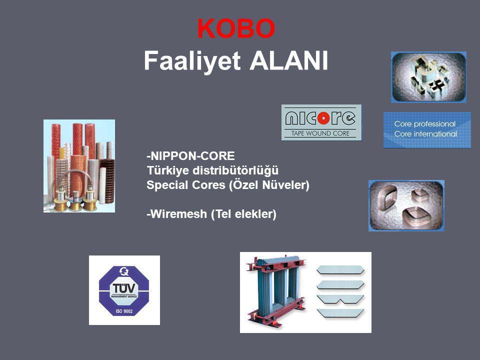KOBO Faaliyet ALANI -NIPPON-CORE Türkiye distribütörlüğü