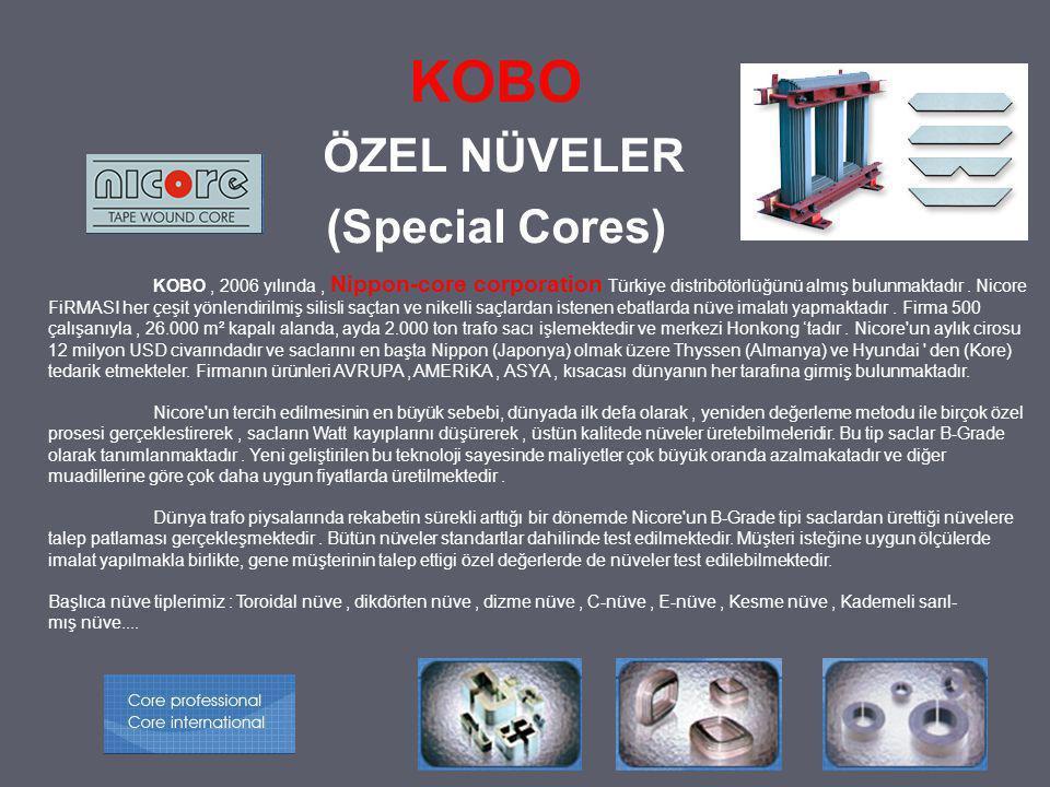 KOBO ÖZEL NÜVELER (Special Cores)