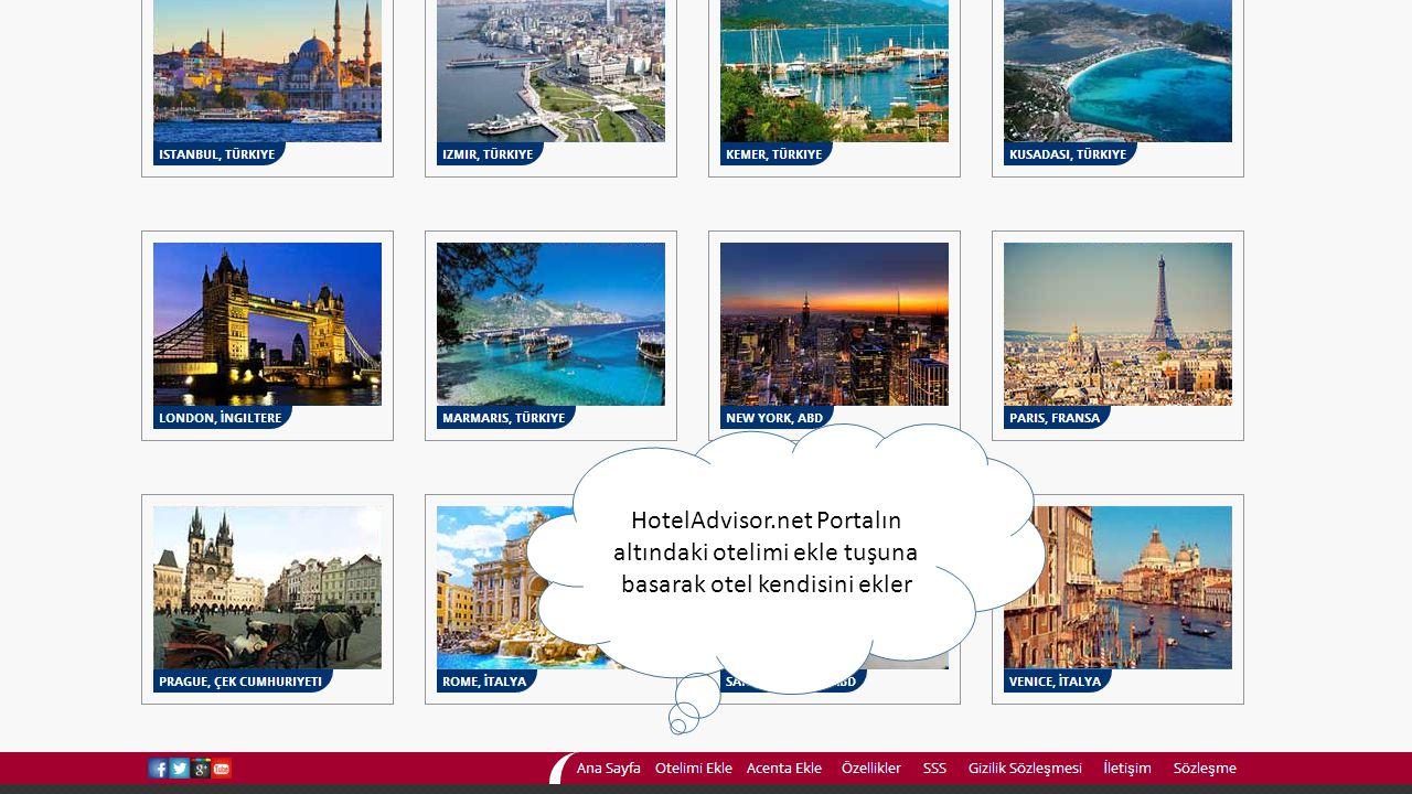 HotelAdvisor.net Portalın altındaki otelimi ekle tuşuna basarak otel kendisini ekler