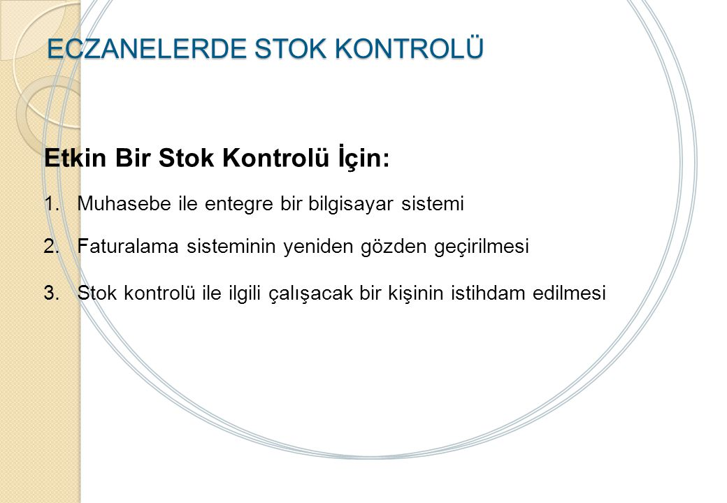 ECZANELERDE STOK KONTROLÜ