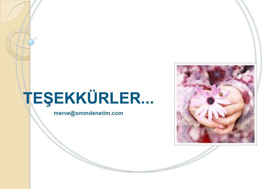 TEŞEKKÜRLER... merve@smmdenetim.com