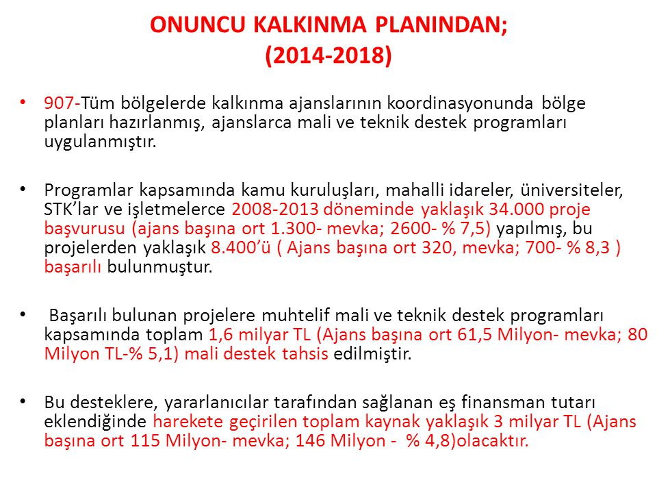 ONUNCU KALKINMA PLANINDAN; (2014-2018)