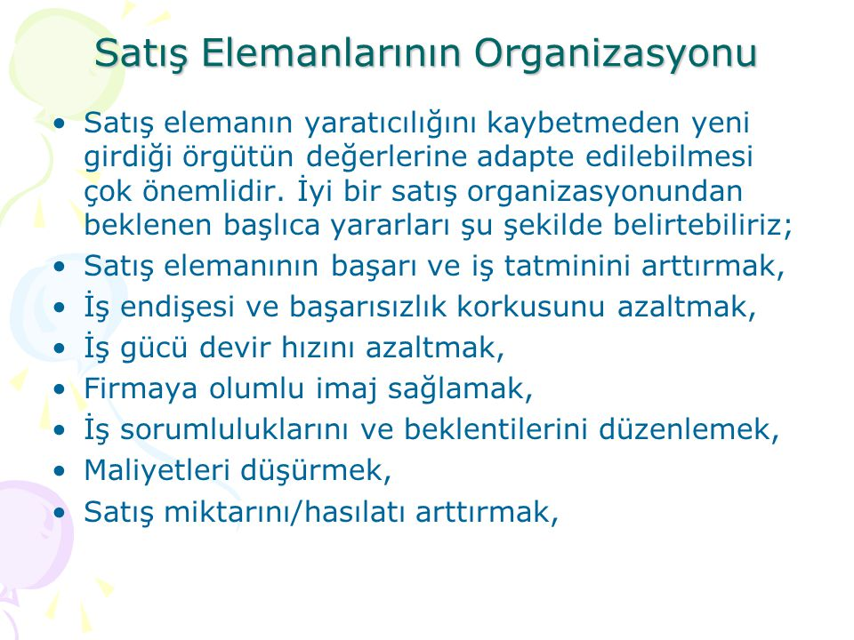Satış Elemanlarının Organizasyonu