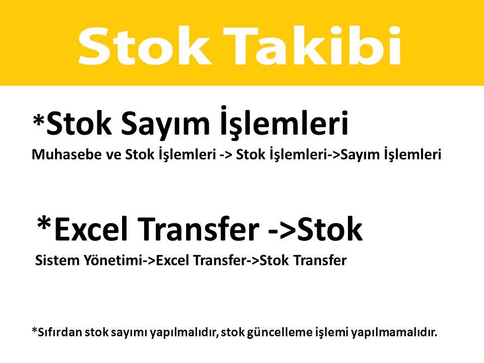 *Excel Transfer ->Stok