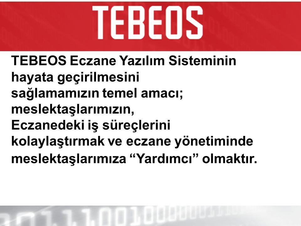 TEBEOS Eczane Yazılım Sisteminin