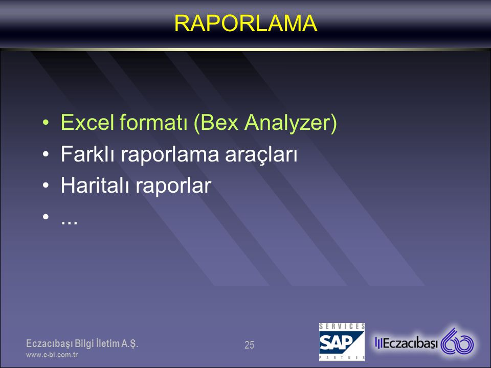 RAPORLAMA Excel formatı (Bex Analyzer) Farklı raporlama araçları