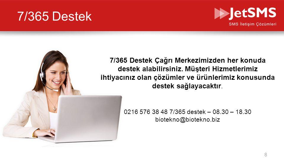0216 576 38 48 7/365 destek – 08.30 – 18.30 biotekno@biotekno.biz