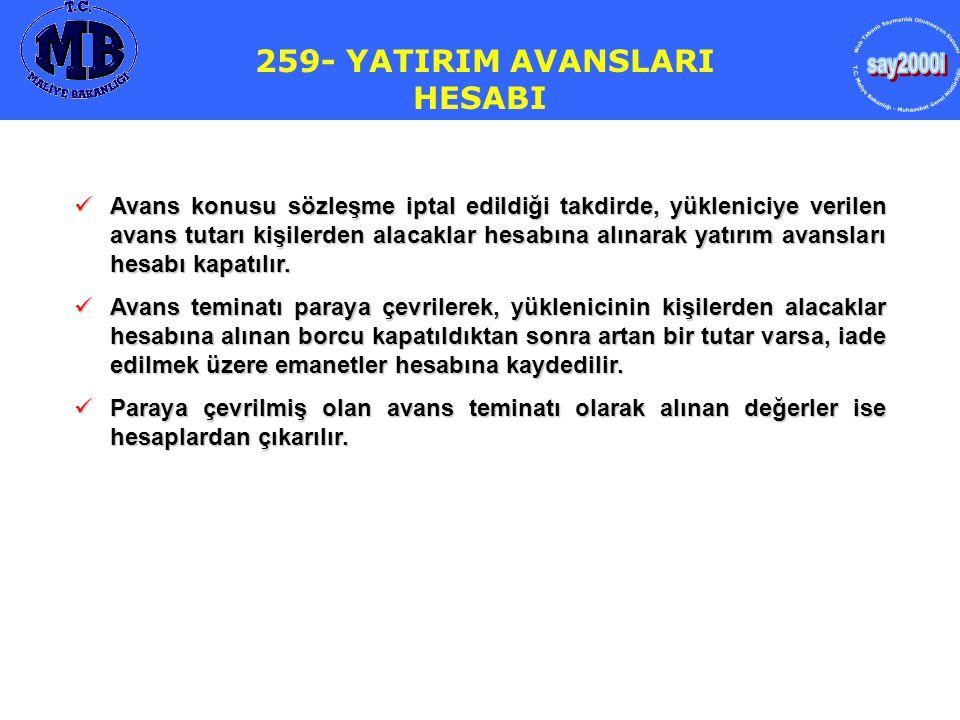 259- YATIRIM AVANSLARI HESABI