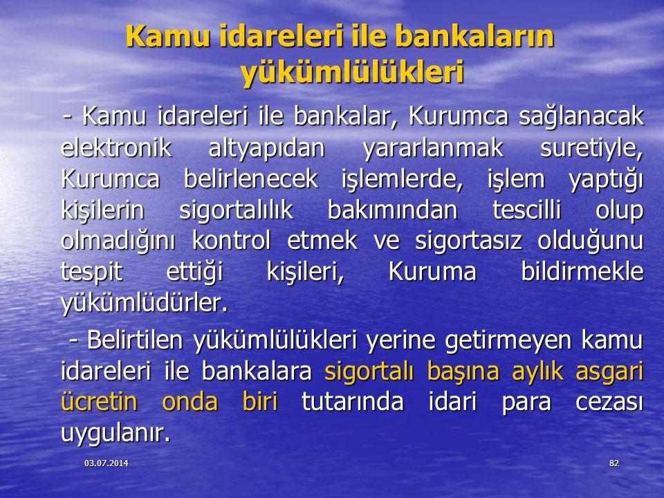 Kamu idareleri ile bankaların yükümlülükleri