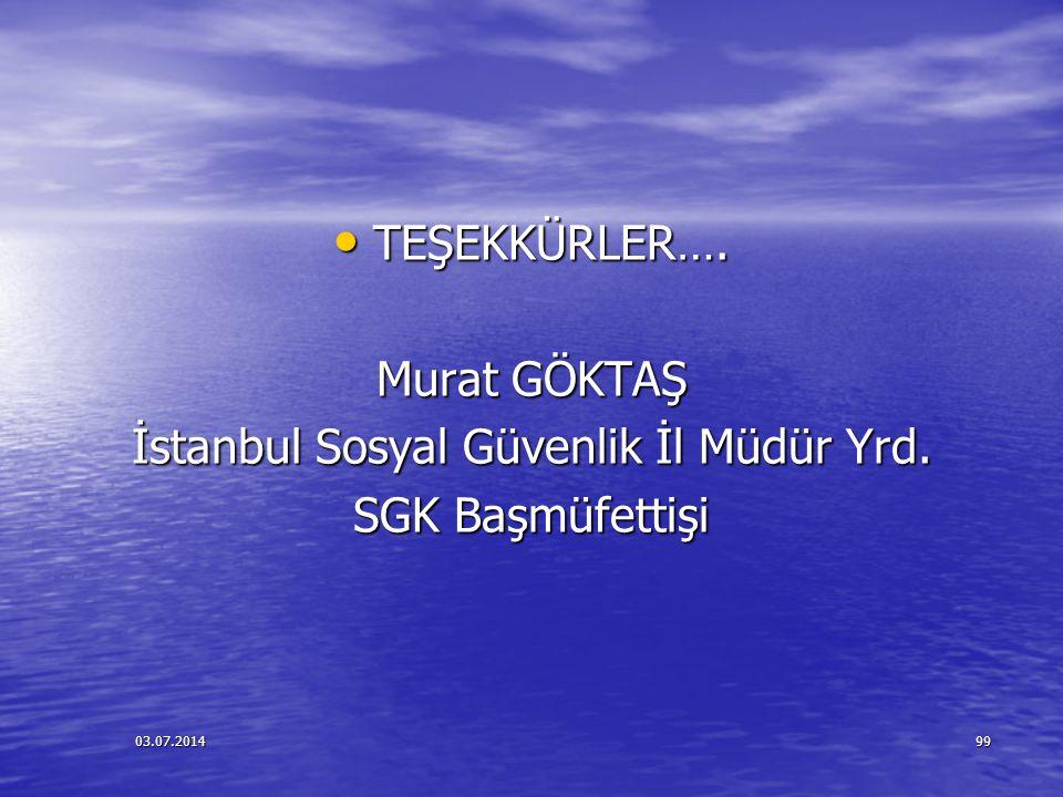İstanbul Sosyal Güvenlik İl Müdür Yrd.