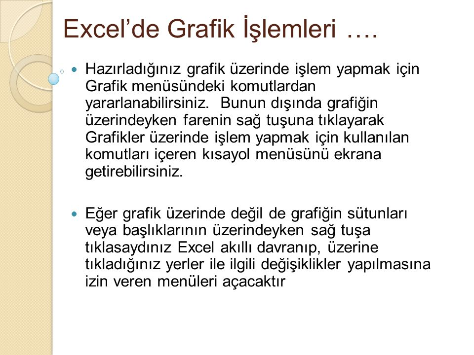 Excel'de Grafik İşlemleri ….