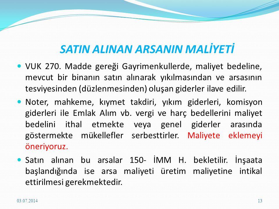SATIN ALINAN ARSANIN MALİYETİ