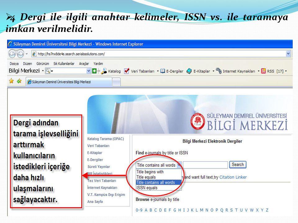 4 Dergi ile ilgili anahtar kelimeler, ISSN vs