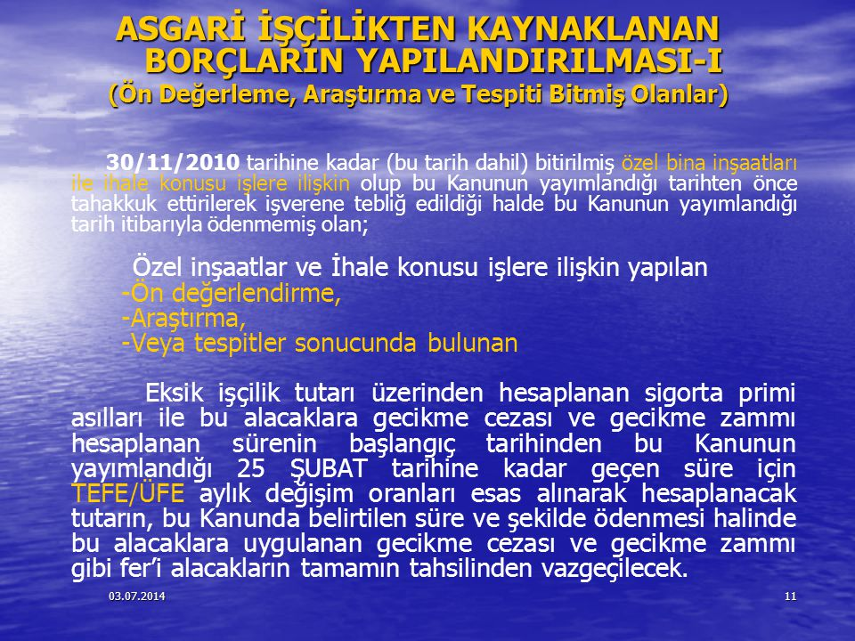 ASGARİ İŞÇİLİKTEN KAYNAKLANAN BORÇLARIN YAPILANDIRILMASI-I