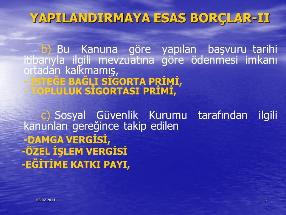 YAPILANDIRMAYA ESAS BORÇLAR-II