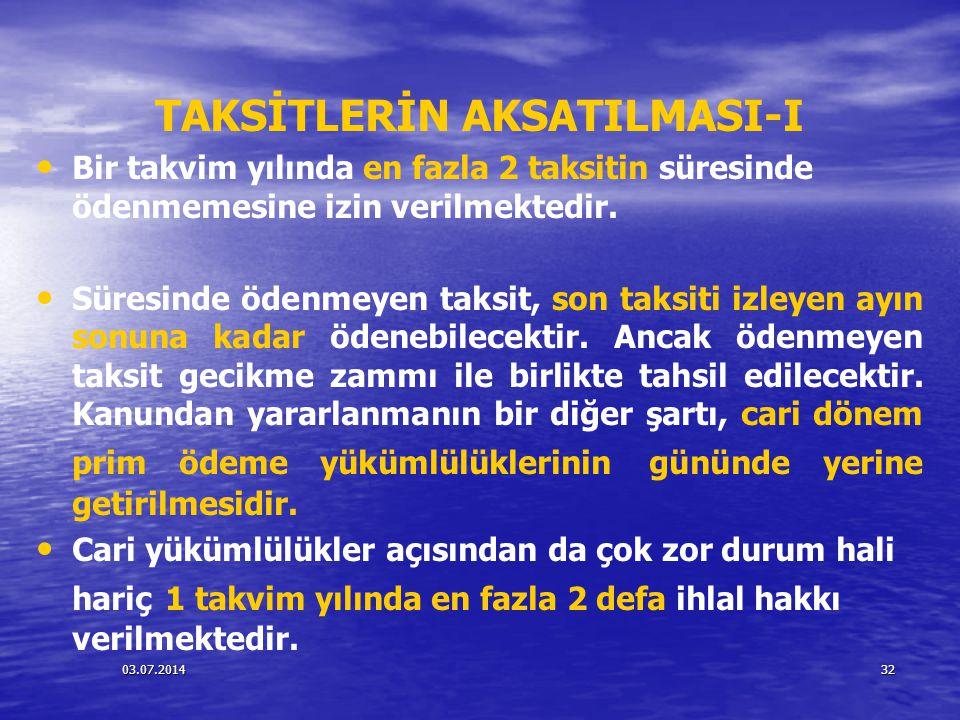 TAKSİTLERİN AKSATILMASI-I
