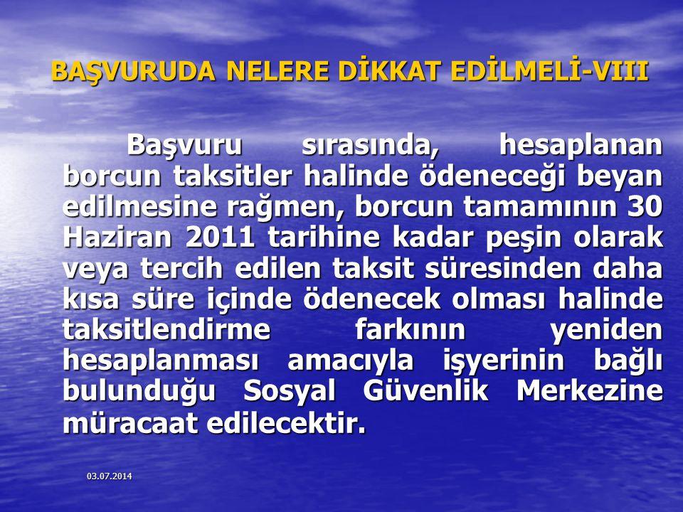 BAŞVURUDA NELERE DİKKAT EDİLMELİ-VIII