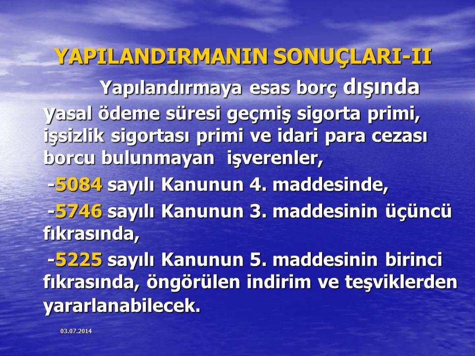 YAPILANDIRMANIN SONUÇLARI-II