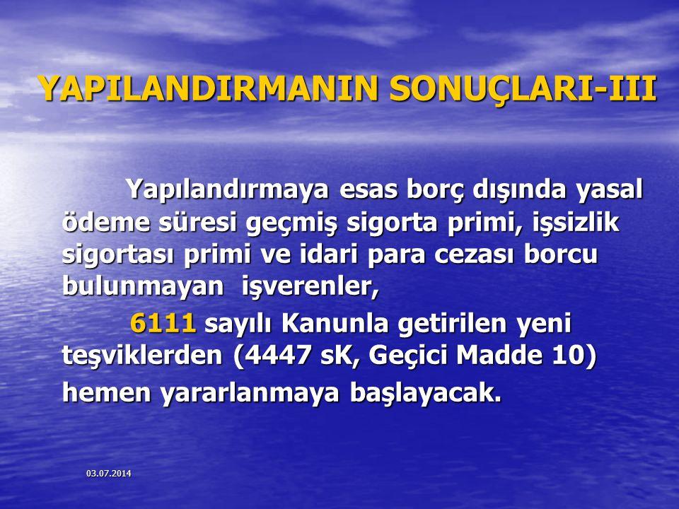 YAPILANDIRMANIN SONUÇLARI-III