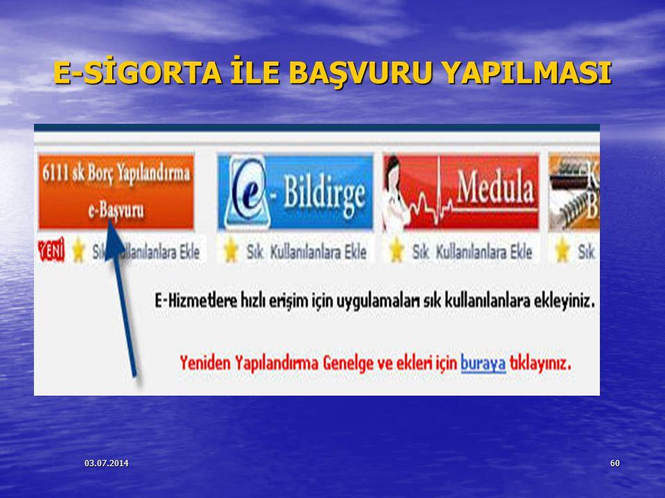 E-SİGORTA İLE BAŞVURU YAPILMASI