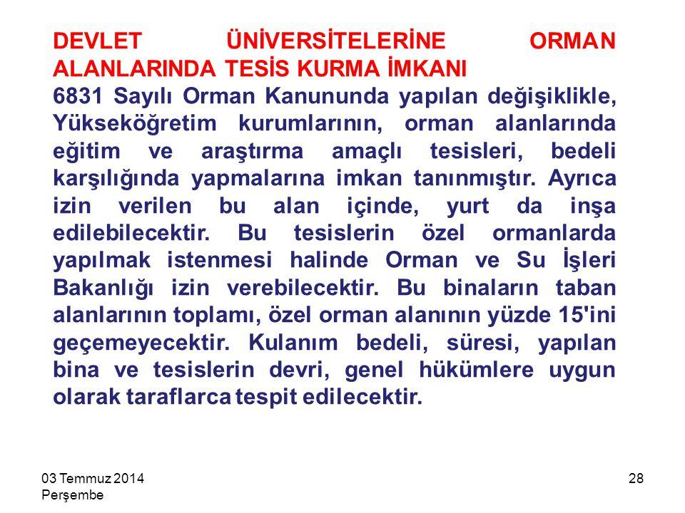 DEVLET ÜNİVERSİTELERİNE ORMAN ALANLARINDA TESİS KURMA İMKANI