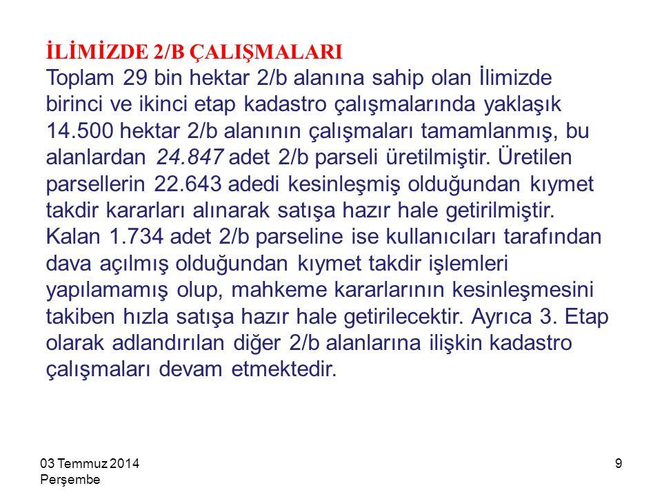 İLİMİZDE 2/B ÇALIŞMALARI