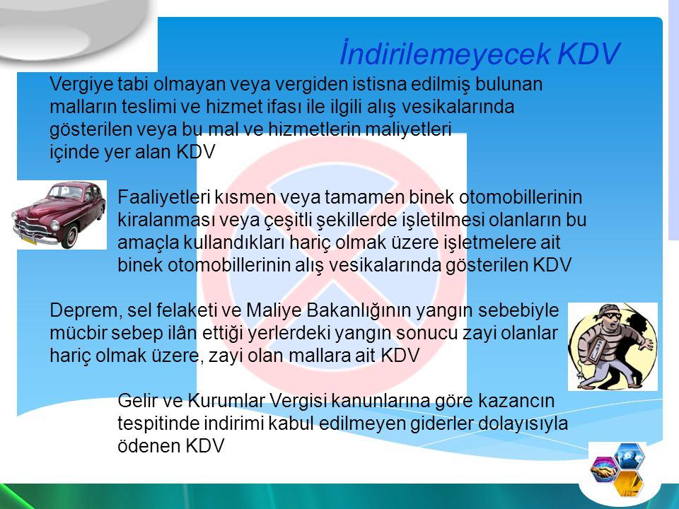 İndirilemeyecek KDV Vergiye tabi olmayan veya vergiden istisna edilmiş bulunan malların teslimi ve hizmet ifası ile ilgili alış vesikalarında.